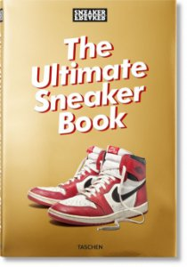 SNEAKER FREAKER - Livro The Ultimate Sneaker Book -NOVO-