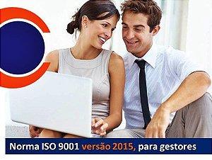 Norma ISO 9001 versão 2015, para gestores