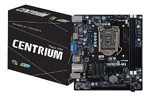 Placa-Mãe Centrium H310M,  Intel LGA 1151, mATX, DDR4