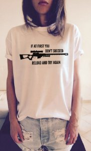 Camisa Reload And Try Again