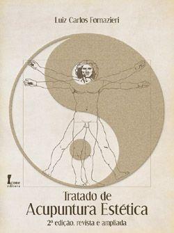 Tratado de Acupuntura Estética 2ª edição