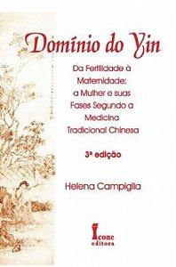 DOMÍNIO DO YIN - 3ª edição