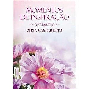 COLEÇÃO MOMENTOS DE INSPIRAÇÃO - ZÍBIA GASPARETTO