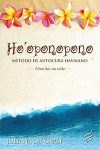 Ho'oponopono - Método de Autocura Havaiano