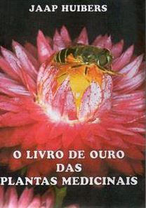 O LIVRO DE OURO DAS PLANTAS MEDICINAIS