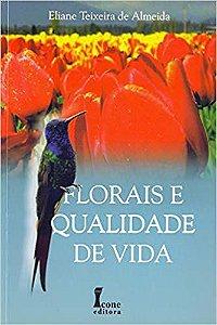 Florais e Qualidade de Vida