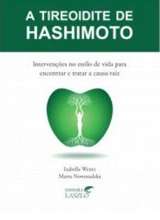 A TIREOIDITE DE HASHIMOTO