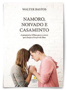 Estudo Bíblico - Namoro, Noivado e Casamento - Livro do Professor