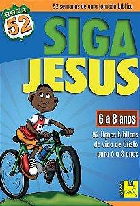 Série - Rota 52 - Siga Jesus