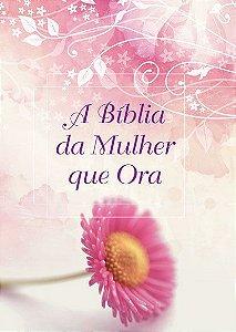 A Bíblia da mulher que ora - NVI (Margarida Box)