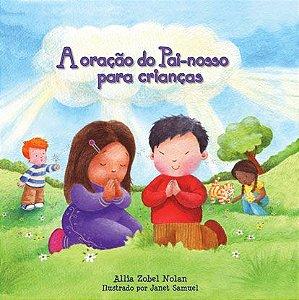A oração do pai-nosso para crianças