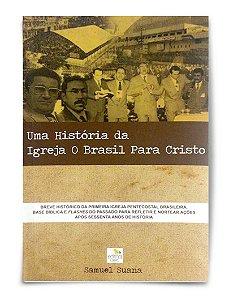 Uma História da Igreja O Brasil Para Cristo