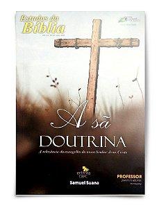 Estudo Bíblico - A Sã Doutrina - Professor