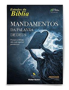 Estudo Bíblico - Mandamentos da Palavra de Deus - Professor