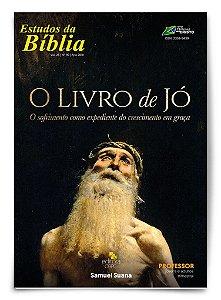 Estudo Bíblico - O Livro de Jó - Professor