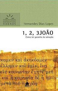 1, 2, 3 João - Comentários Expositivos