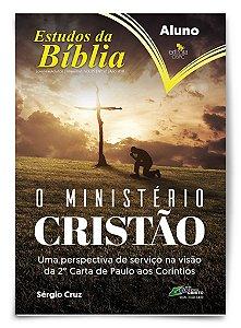 Estudo Bíblico - O Ministério Cristão - Aluno