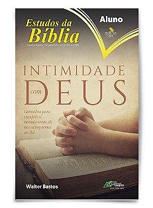 Estudo Bíblico - Intimidade com Deus - Aluno