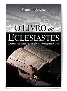 Estudo Bíblico - O Livro de Eclesiastes - Livro do Professor