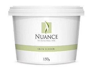 NUANCE SKIN SLIDER - 150G (DURANTE O PROCEDIMENTO) - MANTEIGA NATURAL