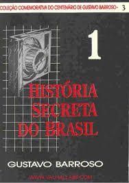 História Secreta do Brasil Vol. 1