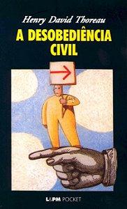 A desobediencia civil - Henry David Thoreau