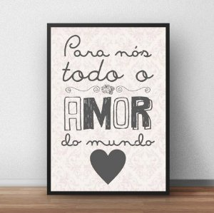 Placa Decorativa Para nós todo o amor do mundo!