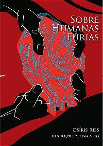 Sobre humanas fúrias (Contos de Ficção Científica, Ficção Mágica e Terror)