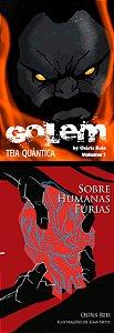 Combo 05 - Golem + Sobre humanas fúrias
