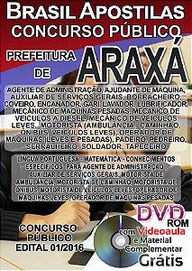 Araxá - MG 2016 - Apostila Para Ensino Fundamental, Médio e Superior - Diversos Cargos
