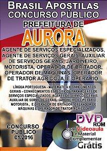Aurora - SC 2016 - Apostila para Fundamental, Médio, Técnico e Superior