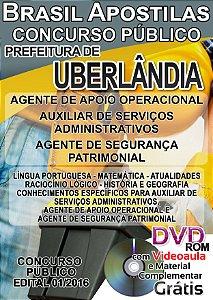 Uberlândia - MG 2016 - Apostila Para Nivel Fundamental Incompleto, Médio e Superior