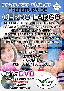 Cerro Largo - RS - 2017 - Apostilas Para Nível Fundamental, Médio, Técnico e Superior