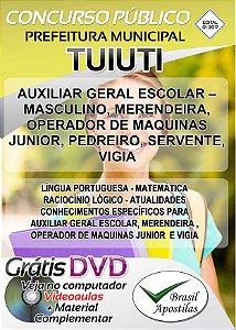 Tuiuti - SP - 2017/2018 - Apostilas Para Nível Fundamental, Médio e Superior
