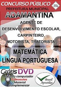 Adamantina - SP - 2018 - Apostilas Para Nível Fundamental, Médio e Superior