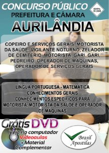 Aurilândia - GO - 2018 - Câmara e Prefeitura - Apostilas Para Nível Fundamental, Médio e Superior