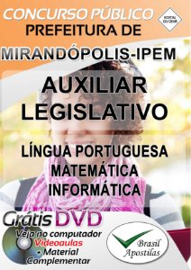 Mirandópolis - IPEM - SP - 2018 - Apostila Para Auxiliar Legislativo