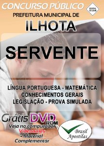 Ilhota - SC - 2018 - Apostila Para Servente