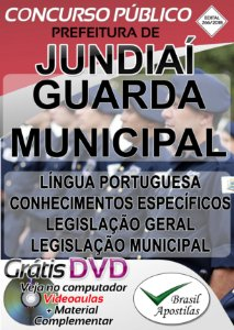 Jundiaí - SP - 2018 - Apostila Para Guarda Municipal