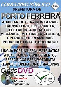 Porto Ferreira - SP - 2018/2019 - Apostilas Para Nível Fundamental, Médio, Técnico e Superior