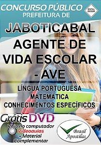 Jaboticabal - SP- 2019 - Apostila Para Agente De Vida Escolar