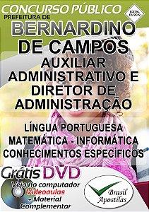 Bernardino de Campos - SP - 2019 - Apostila Para Auxiliar Administrativo E Diretor De Administração