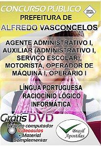 Alfredo Vasconcelos - MG - 2019/2020 - Apostilas Para Nível Fundamental e Superior