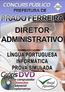Prado Ferreira - Câmara - PR - 2020 - Apostila Para Diretor Administrativo