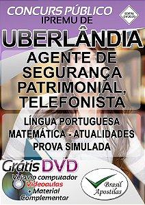 Uberlândia - IPREMU - MG - 2020 - Apostilas Para Agente De Segurança Patrimonial, Telefonista Assistente Administrativo