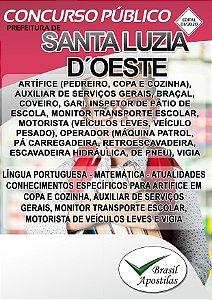 Santa Luzia D'Oeste - RO - 2020 - Apostilas Para o Nível Fundamental, Médio e Superior - VERSÃO DIGITAL