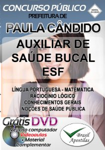 Paula Cândido - MG - 2020 - Apostila Para Auxiliar De Saúde Bucal ESF