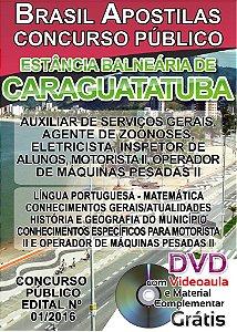 Caraguatatuba 2016 - Apostilas para todos os níveis - Diversos Cargos