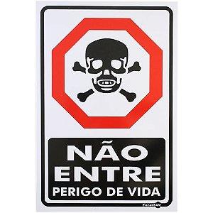 Placa 20 X 30 Não Entre Perigo de Vida - Encartale