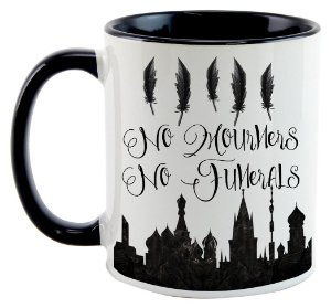 Caneca -  Six of Crows - No mourners, No funerals - Black